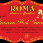 ROMA UNVEILS NEW PROSECCO PORK & CHICKEN SAUSAGE